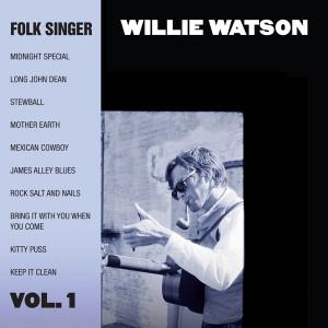 Willie Watson_FolkSingerVol.1
