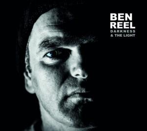 Darkness & The Light, Ben Reel