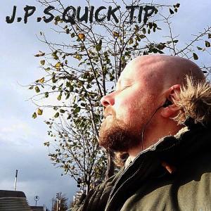 J.P.s Quick tip