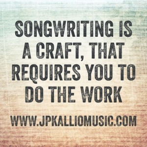 songwriting is a craft